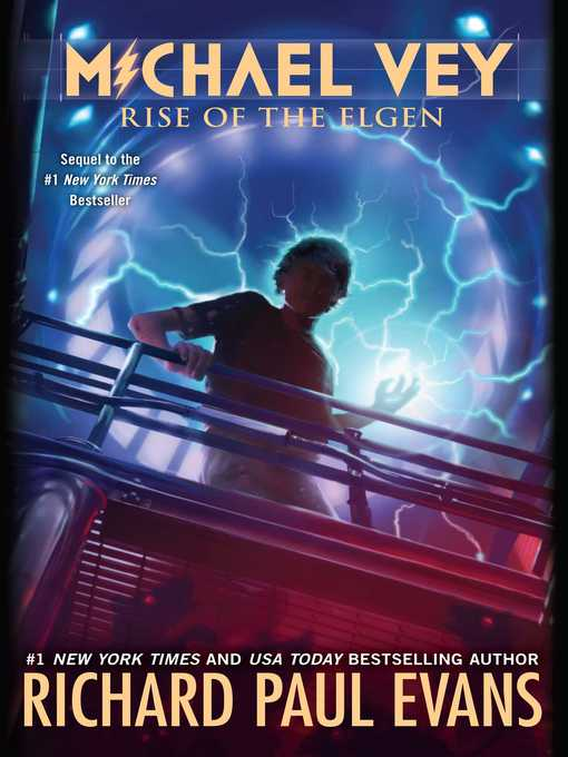 Title details for Rise of the Elgen by Richard Paul Evans - Wait list