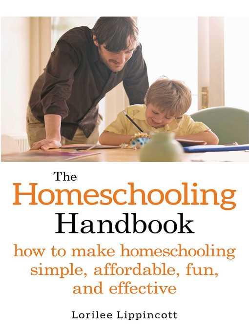 Title details for The Homeschooling Handbook by Lorilee Lippincott - Wait list
