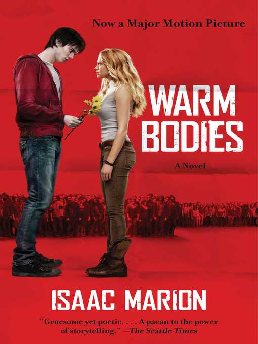 Title details for Warm Bodies by Isaac Marion - Wait list