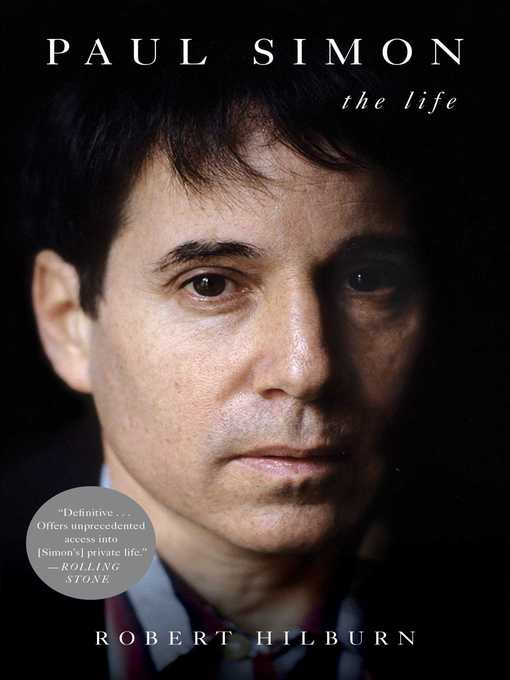 Title details for Paul Simon by Robert Hilburn - Available
