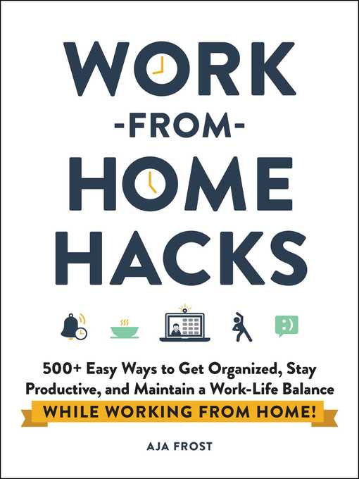 Title details for Work-from-Home Hacks by Aja Frost - Available