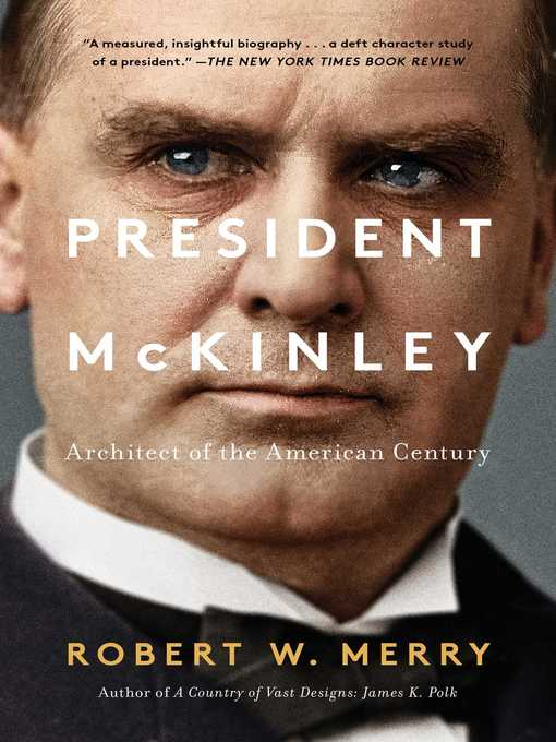 Title details for President McKinley by Robert W. Merry - Wait list