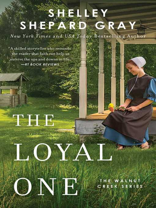 Title details for The Loyal One by Shelley Shepard Gray - Wait list