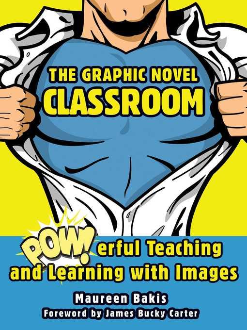 Title details for The Graphic Novel Classroom by Maureen Bakis - Wait list