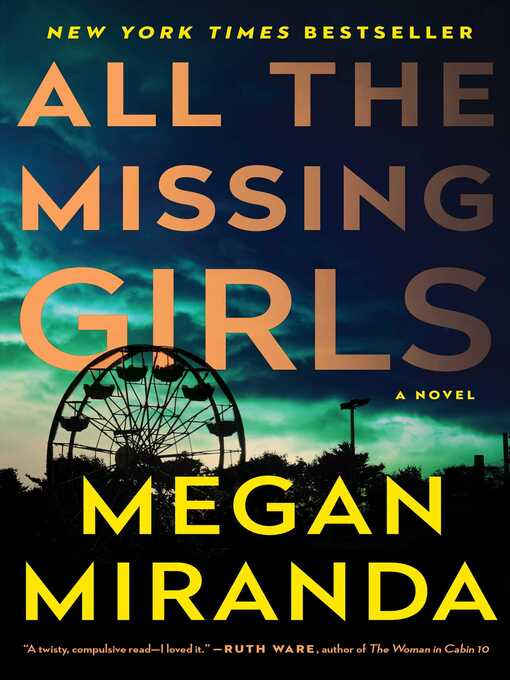 Title details for All the Missing Girls by Megan Miranda - Available