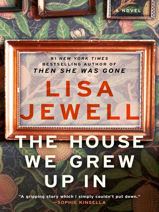Title details for The House We Grew Up In by Lisa Jewell - Wait list