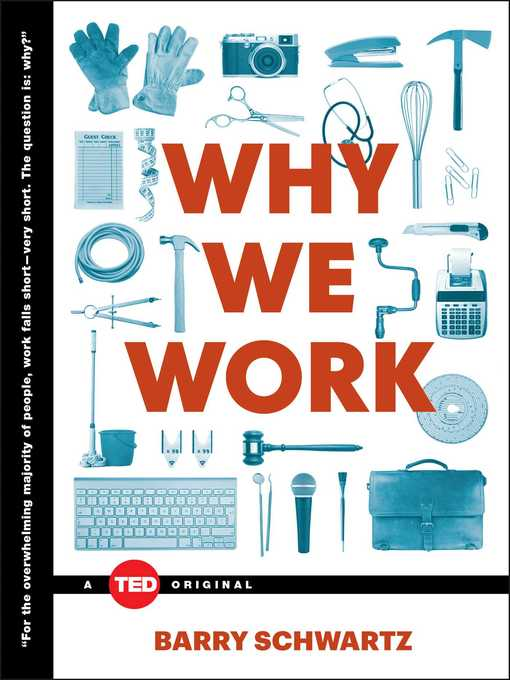 Title details for Why We Work by Barry Schwartz - Wait list