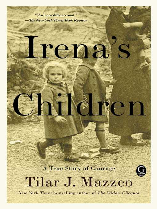 Title details for Irena's Children by Tilar J. Mazzeo - Wait list