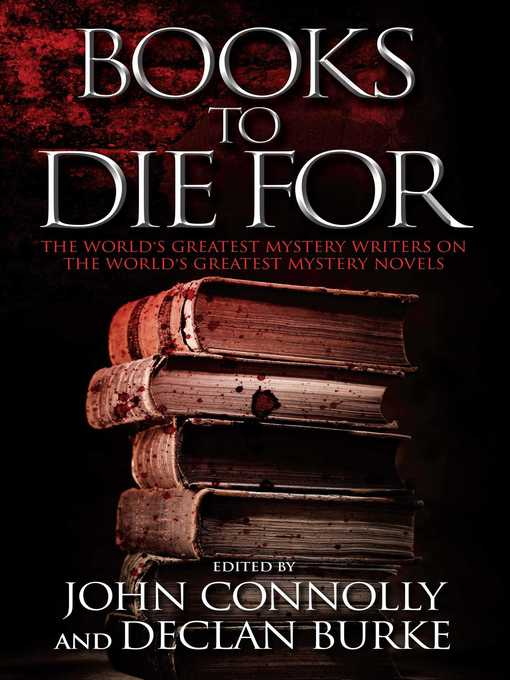 Title details for Books to Die For by John Connolly - Available