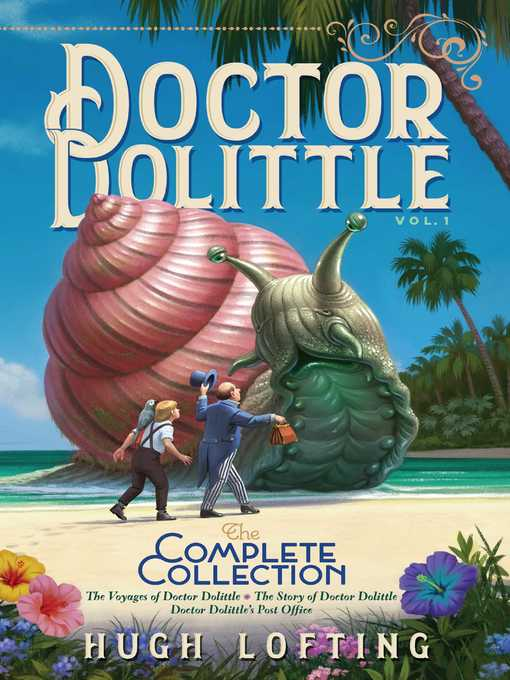 Cover image for Doctor Dolittle the Complete Collection, Volume 1