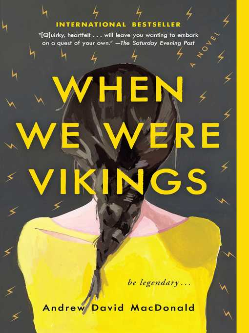 Title details for When We Were Vikings by Andrew David MacDonald - Available