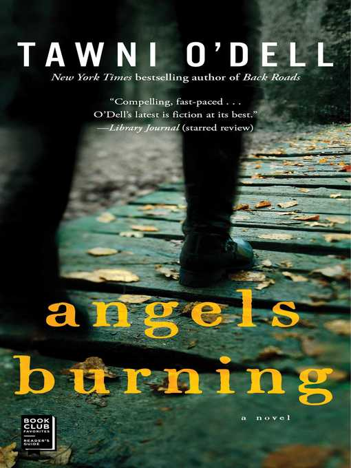 Title details for Angels Burning by Tawni O'Dell - Available