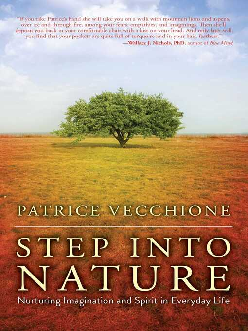 Title details for Step into Nature by Patrice Vecchione - Wait list