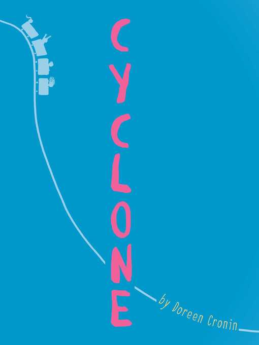 Title details for Cyclone by Doreen Cronin - Wait list