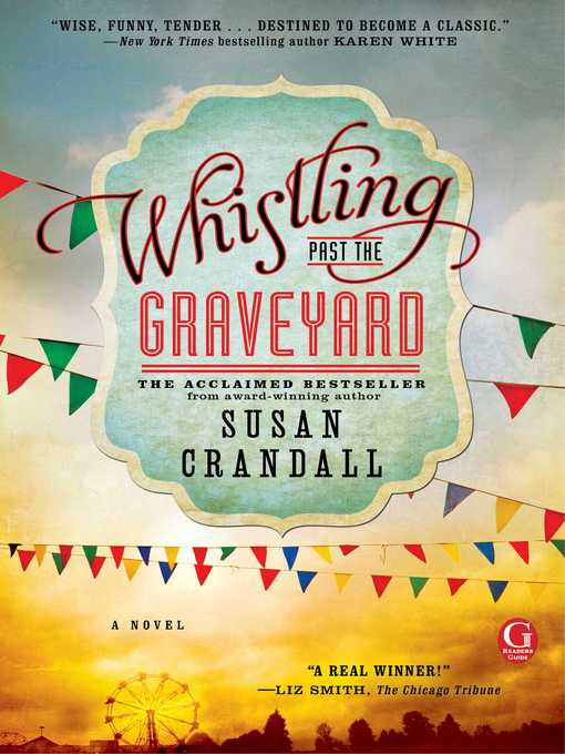 Title details for Whistling Past the Graveyard by Susan Crandall - Wait list