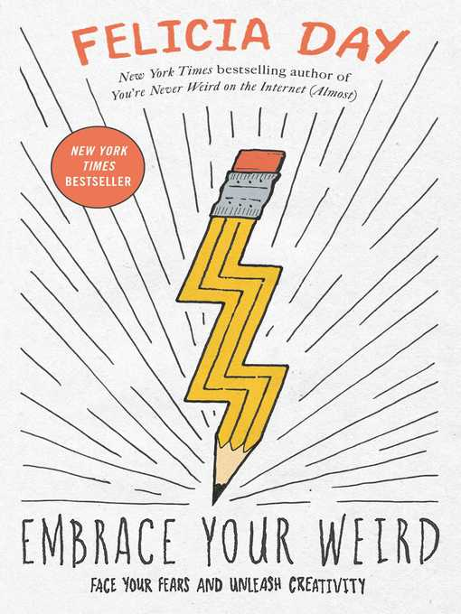 Title details for Embrace Your Weird by Felicia Day - Wait list