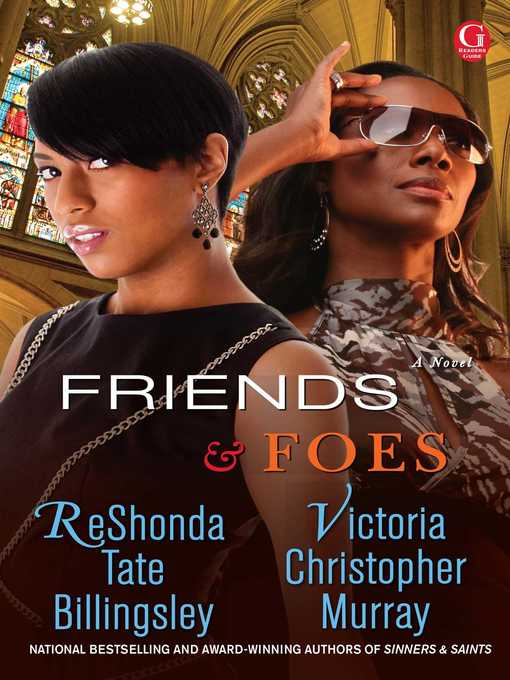 Title details for Friends & Foes by ReShonda Tate Billingsley - Available