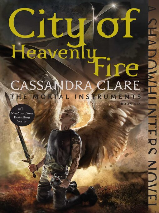 Title details for City of Heavenly Fire by Cassandra Clare - Wait list