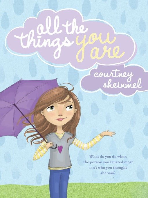 Title details for All the Things You Are by Courtney Sheinmel - Wait list