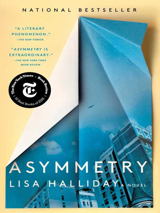 Title details for Asymmetry by Lisa Halliday - Wait list