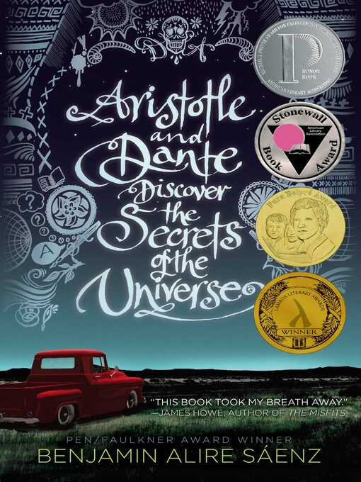 Title details for Aristotle and Dante Discover the Secrets of the Universe by Benjamin Alire Sáenz - Available