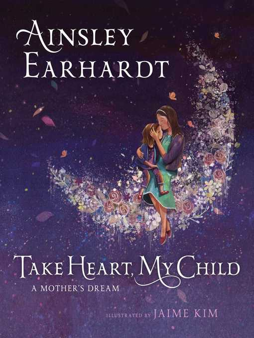 Title details for Take Heart, My Child by Ainsley Earhardt - Wait list