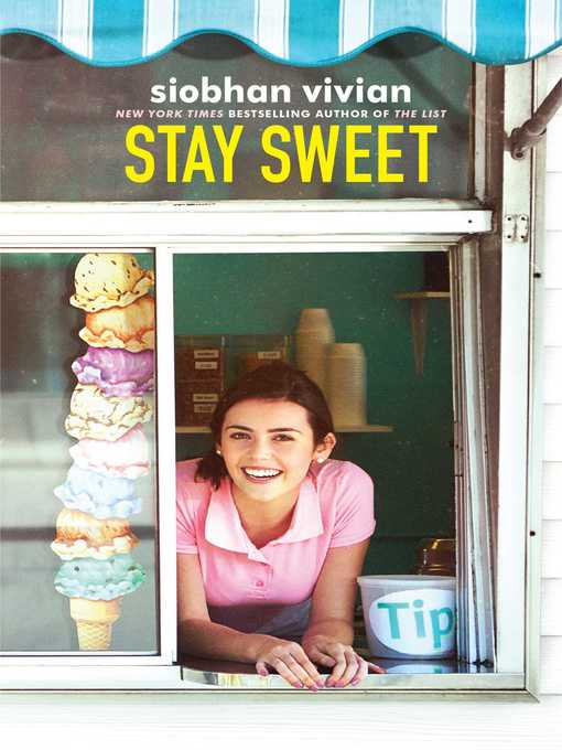 Title details for Stay Sweet by Siobhan Vivian - Available