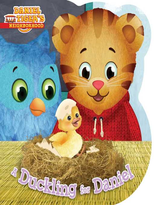 Title details for A Duckling for Daniel by Angela C. Santomero - Available