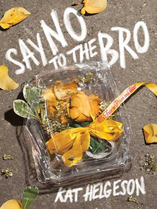 Title details for Say No to the Bro by Kat Helgeson - Wait list