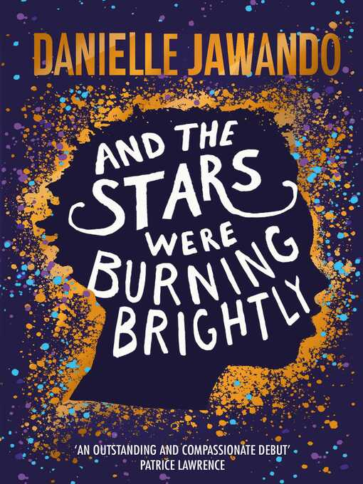 Title details for And the Stars Were Burning Brightly by Danielle Jawando - Wait list