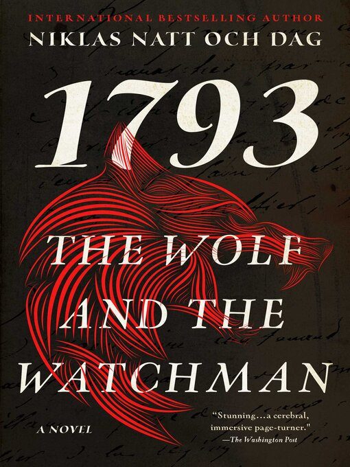 Title details for The Wolf and the Watchman by Niklas Natt och Dag - Wait list
