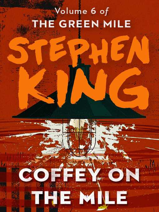 Title details for Coffey on the Mile by Stephen King - Wait list
