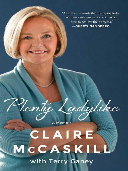 Title details for Plenty Ladylike by Claire McCaskill - Wait list