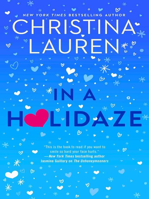 Title details for In a Holidaze by Christina Lauren - Available