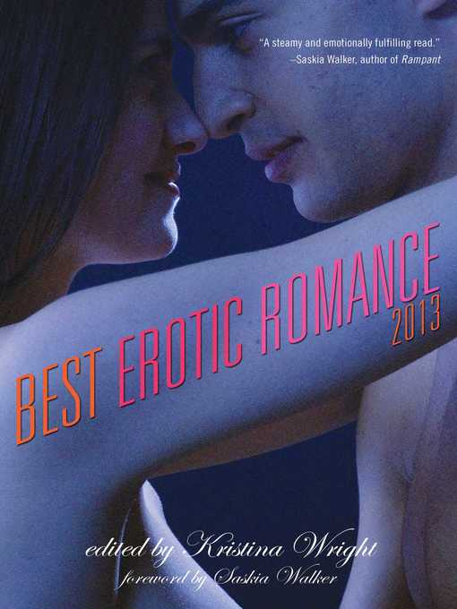 Title details for Best Erotic Romance 2013 by Kristina Wright - Wait list