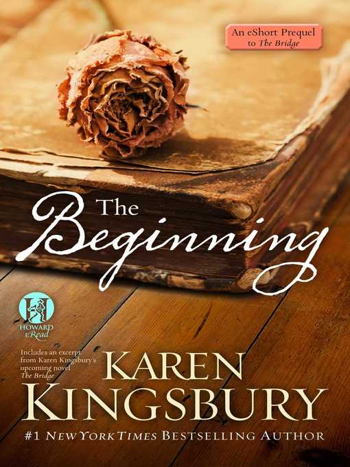 Title details for The Beginning by Karen Kingsbury - Available