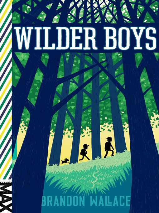 Title details for Wilder Boys by Brandon Wallace - Available