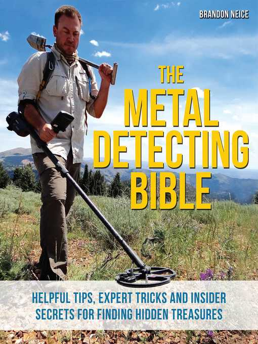 Title details for The Metal Detecting Bible by Brandon Neice - Available