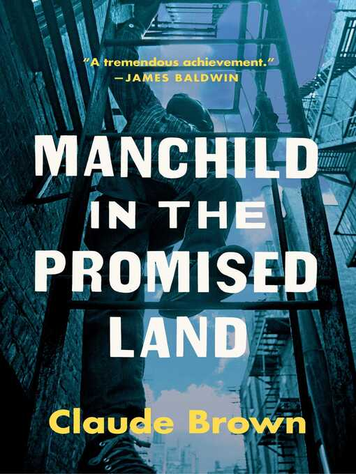 Title details for Manchild in the Promised Land by Claude Brown - Available