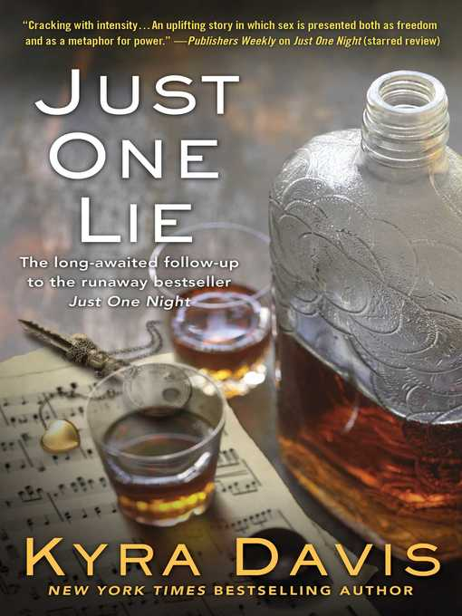 Title details for Just One Lie by Kyra Davis - Wait list
