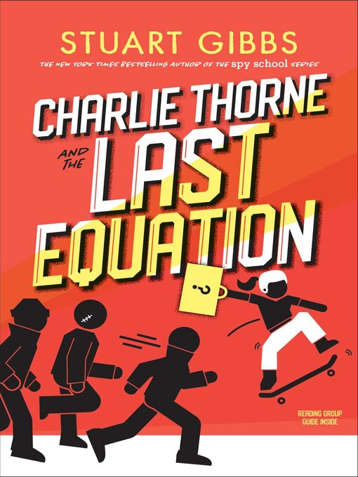 Title details for Charlie Thorne and the Last Equation by Stuart Gibbs - Available