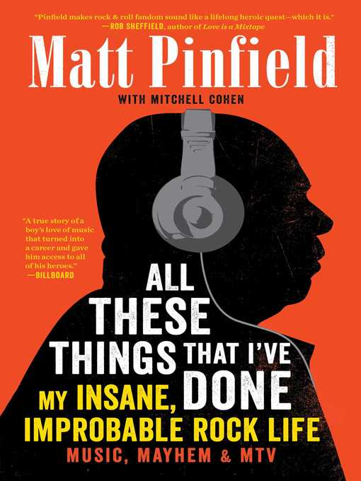 Title details for All These Things That I've Done by Matt Pinfield - Available