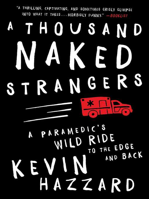 Title details for A Thousand Naked Strangers by Kevin Hazzard - Wait list