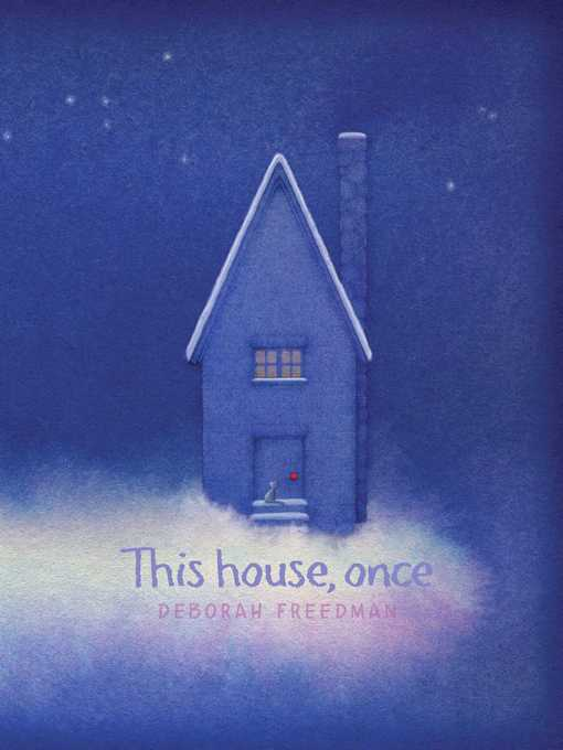 Title details for This House, Once by Deborah Freedman - Available