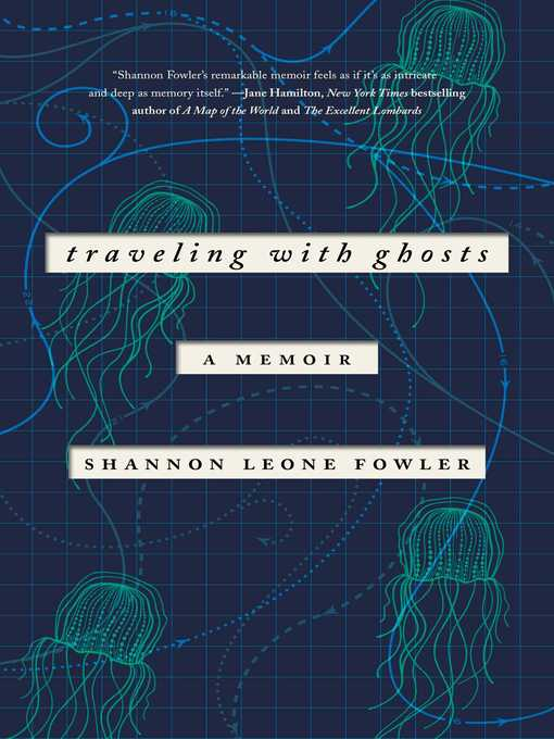 Title details for Traveling with Ghosts by Shannon Leone Fowler - Available