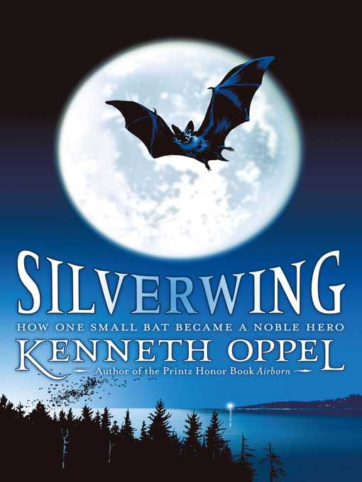 Title details for Silverwing by Kenneth Oppel - Wait list