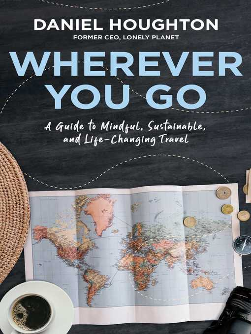Title details for Wherever You Go by Daniel Houghton - Available
