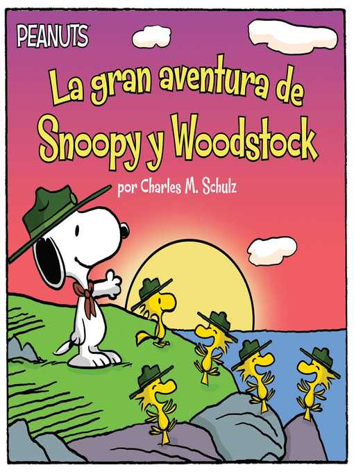 Title details for La gran aventura de Snoopy y Woodstock (Snoopy and Woodstock's Great Adventure) by Charles  M. Schulz - Wait list
