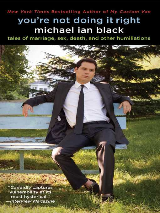 Title details for You're Not Doing It Right by Michael Ian Black - Available