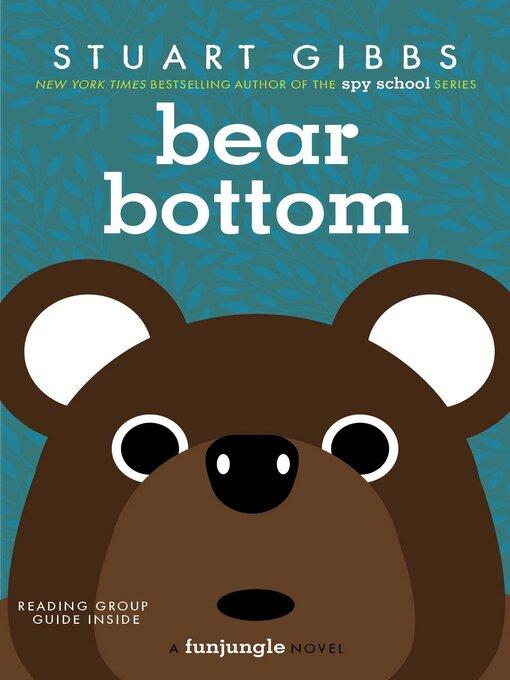 Title details for Bear Bottom by Stuart Gibbs - Wait list